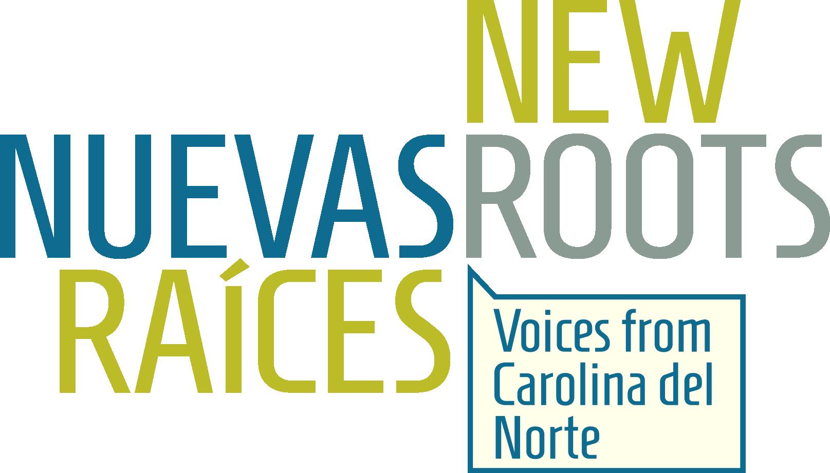 New Roots / Nuevas Raíces